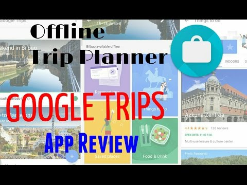 Google Trips| Apps Review