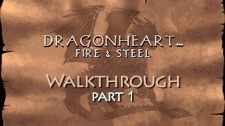 DragonHeart: Fire & Steel Walkthrough - Part 1 (PC) (HD)