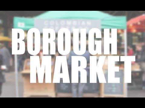 The Best Food in Borough Market - London