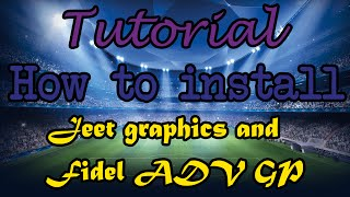 TUTORIAL: HOW TO INSTALL JEET'S GRAPHICS AND FIDEL'S ADVANCED GAMEPLAY TO FIFA 14 PC!