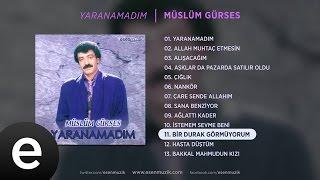 Bir Durak Görmüyorum (Müslüm Gürses) Official Audio #birdurakgörmüyorum #müslümgürses - Esen Müzik