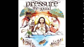 Pressure - Who You Are (The Sound 2014)