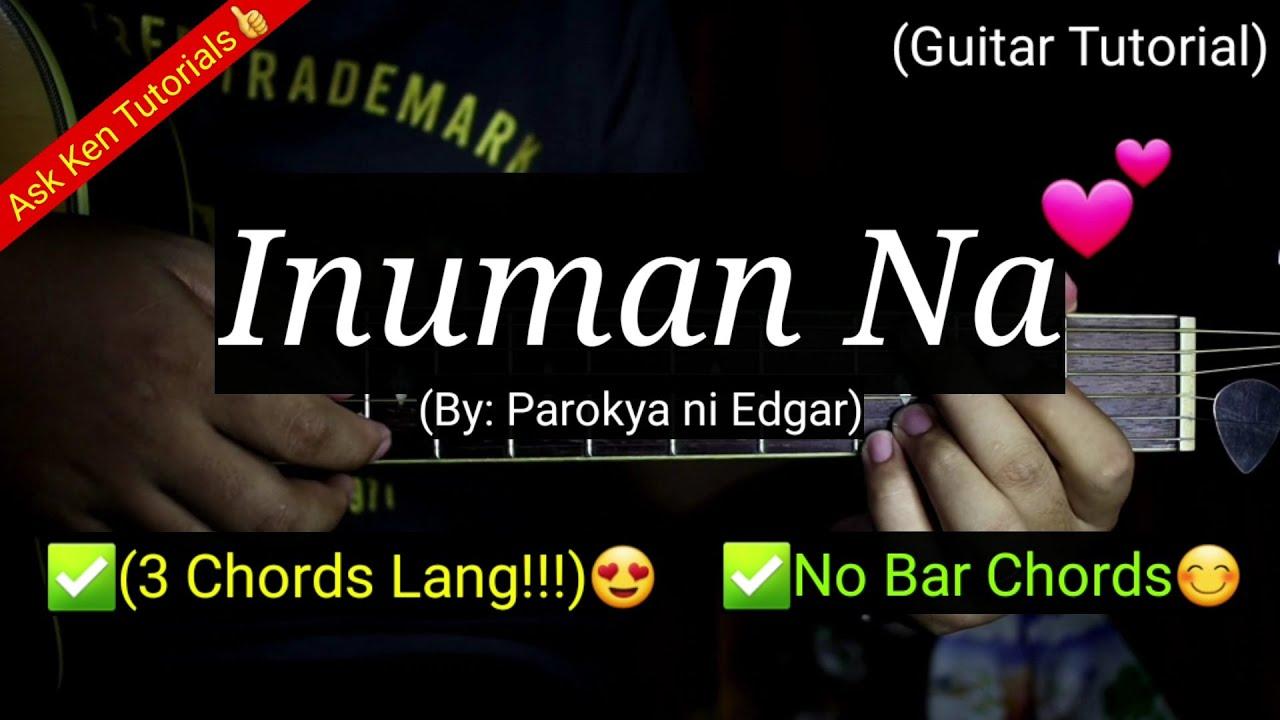 Inuman Na   Parokya ni Edgar No Bar Chords   ✅15 Chords Lang😍
