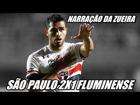 SÃO PAULO 2X1 FLUMINENSE NARRAÇÃO - BRASILEIRÃO