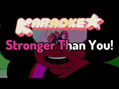 Stronger Than You - Steven Universe Karaoke