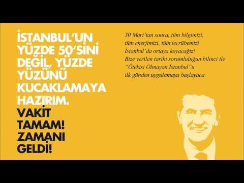 İstanbul'un yüzde 50'sini değil, yüzde yüzünü kucaklamaya hazırım, vakit tamam, zamanı geldi!