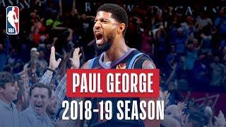 Paul George's Best Plays From The 2018 19 Nba Regular Season