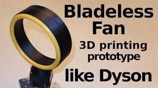 3D printing Real Bladeless Fan Prototype like Dyson