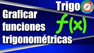 Como Graficar Funciones Trigonométricas - Ejercicios Resueltos