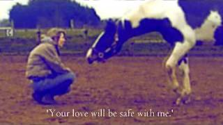 """Your love will be safe with me."" ;#~300"