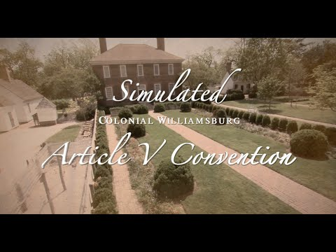Presenting: The First Convention of States Historic Simulation!