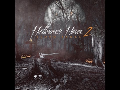 Lloyd Banks - Halloween Havoc 2 (2015 Full Mixtape) @LloydBanks (araabMUZIK, Doe Pesci, Tha Jerm,)