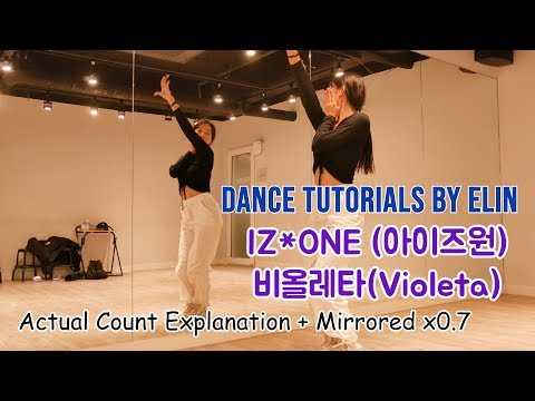 [ENG] IZ*ONE(아이즈원)-비올레타(Violeta) Dance Tutorials | Count explanation + Mirrored x0.7 |