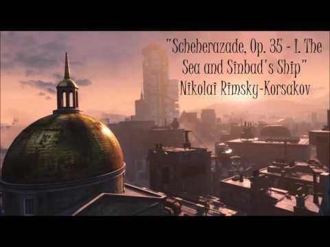 Fallout 4: Classical Radio - Scheherazade, Op. 35 - I. The Sea and Sinbad's Ship - Rimsky-Korsakov