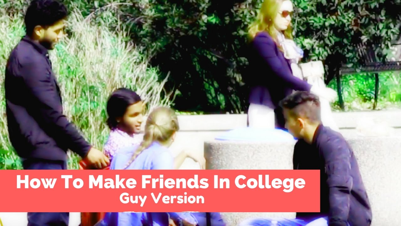 How To Make Friends With Girls In College