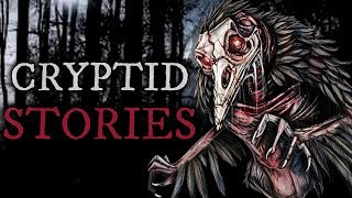 10 Scary Cryptid Stories (Vol. 28)