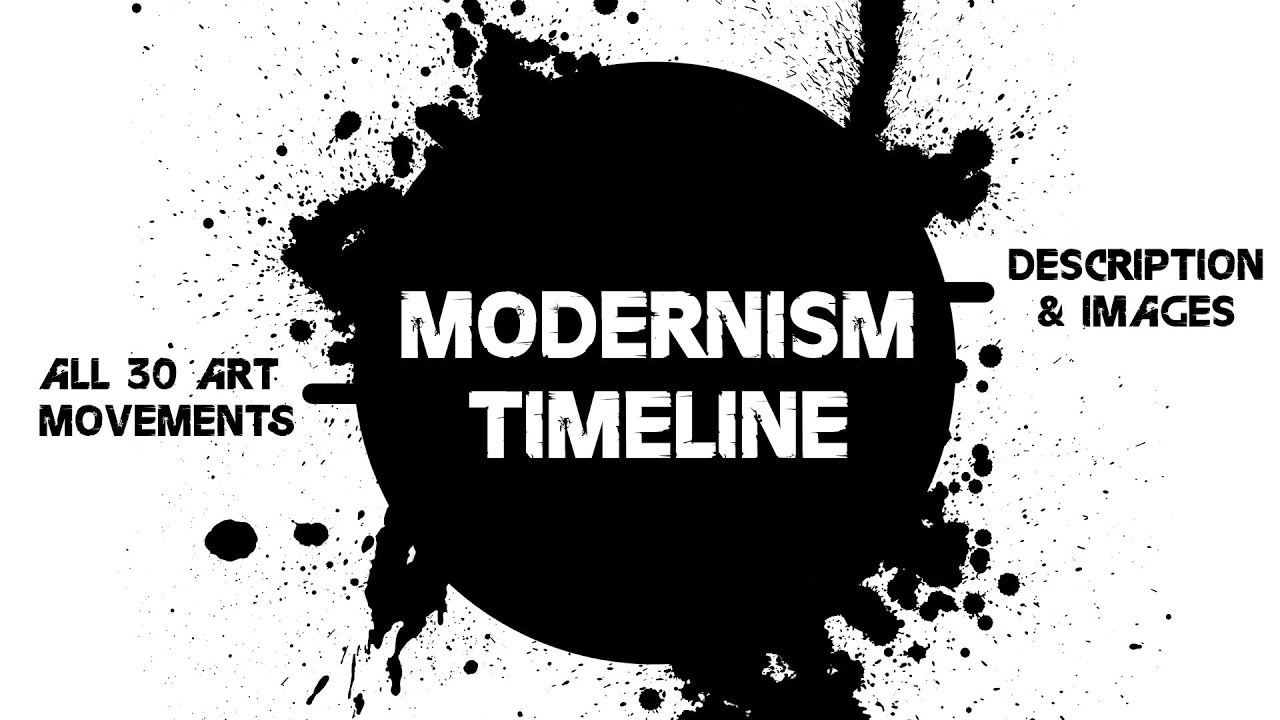 Modernism timeline all 30 art movements youtube youtube premium altavistaventures