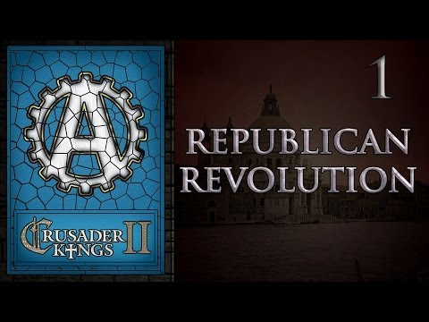 Crusader Kings 2 Republican Revolution 1