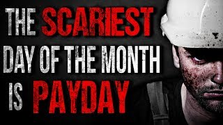 """""""The SCARIEST Day of the Month is Payday"""" Creepypasta│by Manen_Lyset"""
