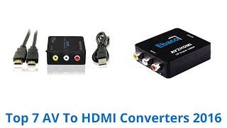 7 Best AV To HDMI Converters 2016
