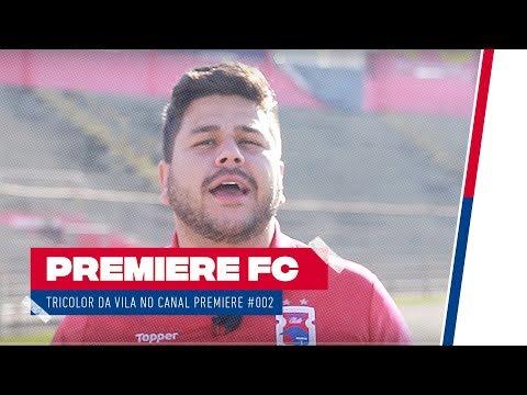 TRICOLOR DA VILA NO PREMIERE #002