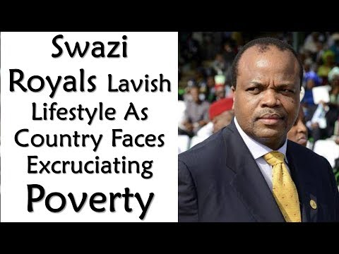 Swazi Royals Lavish Lifestyle As Country Faces Excruciating Poverty