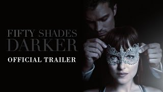 Fifty Shades Darker - Official Trailer