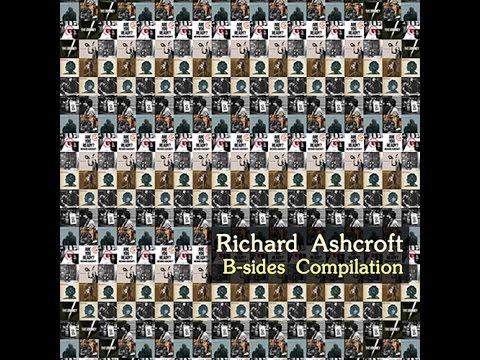 Richard Ashcroft - B-sides Compilation