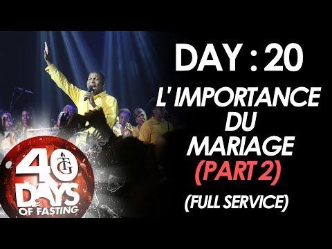 Pasteur Gregory Toussaint | 40-DAY FAST - DAY 20 I L' Importance du Mariage (Part 2)