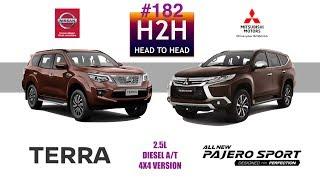 H2H #182 Nissan TERRA vs Mitsubishi PAJERO SPORT