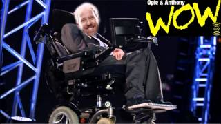 Opie & Anthony- Paralyzed Opie in a Wheelchair