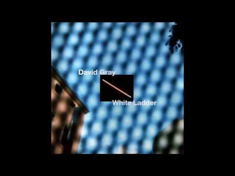 david gray-white ladder full album