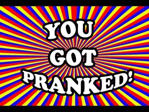 """You got Pranked"" Episode 1: APRIL FOOLS"