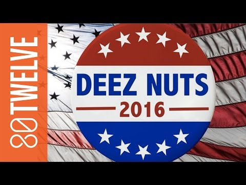 Deez Nuts for President | 80Twelve