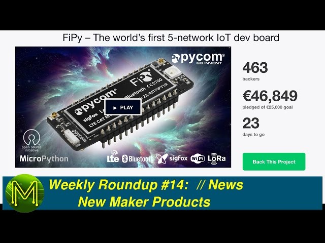 Weekly Roundup #14 - New Maker Products