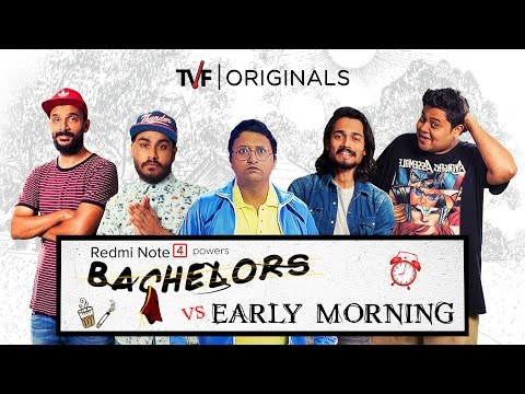 TVF Bachelors | S01E04 - Bachelors vs Early Morning ft. BB ki Vines