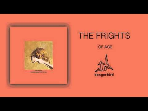 The Frights - Of Age (Official Audio)