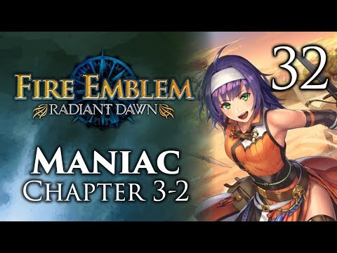 """Part 32: Let's Play Fire Emblem Radiant Dawn, Maniac Mode, Chapter 3-2 - """"Lost In Your Books"""""""