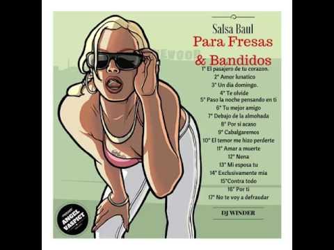 Salsa Baul Para fresas y Bandidos - ((.dj winder alvarez.))