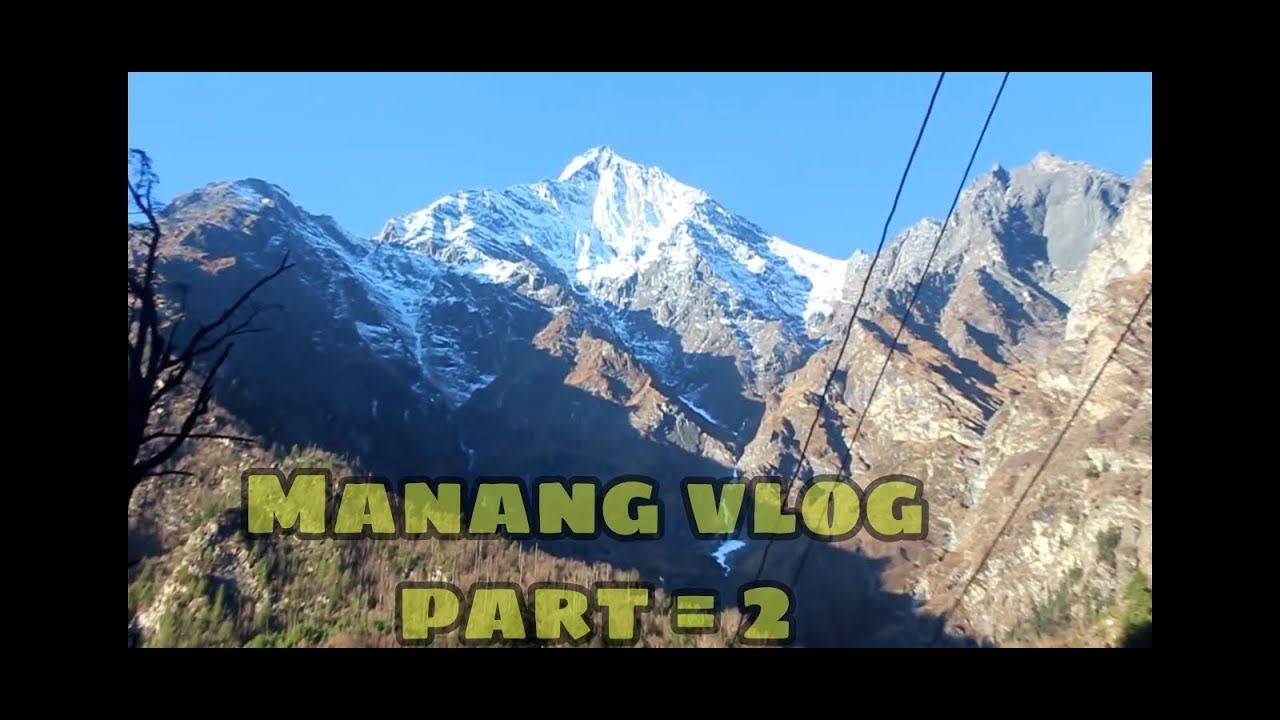 Download The most dangerous road of Nepal 🇳🇵   Manang Vlog Part -2   Chame To Manang  