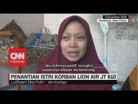 Hamil Empat Bulan, Istri Korban Lion Air Terus Berharap Keajaiban Mp3