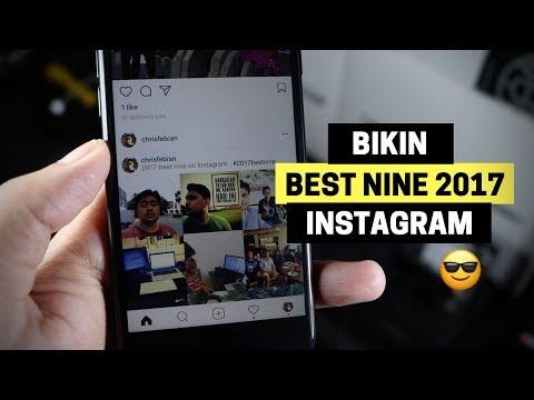 Cara Membuat Best Nine 2017 Di Instagram