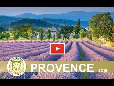 Provence~AHI Travel 2015