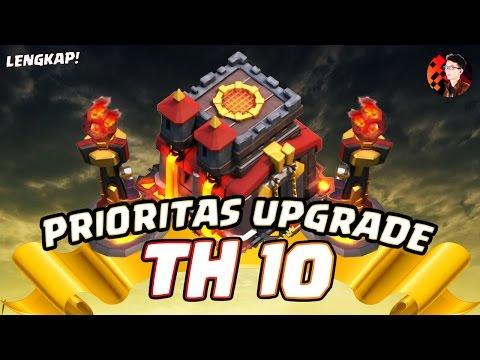 PRIORITAS UPGRADE TH10! - Coc Indonesia
