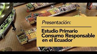 Webinar Estudio Consumo Responsable 2021