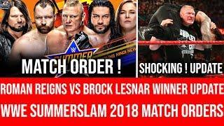 Roman Reigns vs Brock Lesnar At Summerslam 2018 Final ! Update ! WWE Summerslam 2018 Highlights