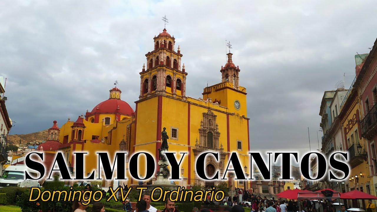 SALMO Y CANTOS PARA EL DOMINGO XV DEL T. ORDINARIO | CICLO A