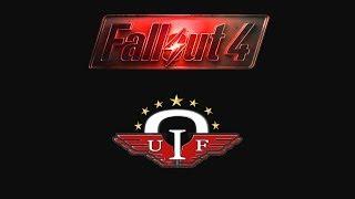 Fallout 4 - FALLOUT UIF - NEW FACTION & QUESTLINE - Xbox & PC - Part 1