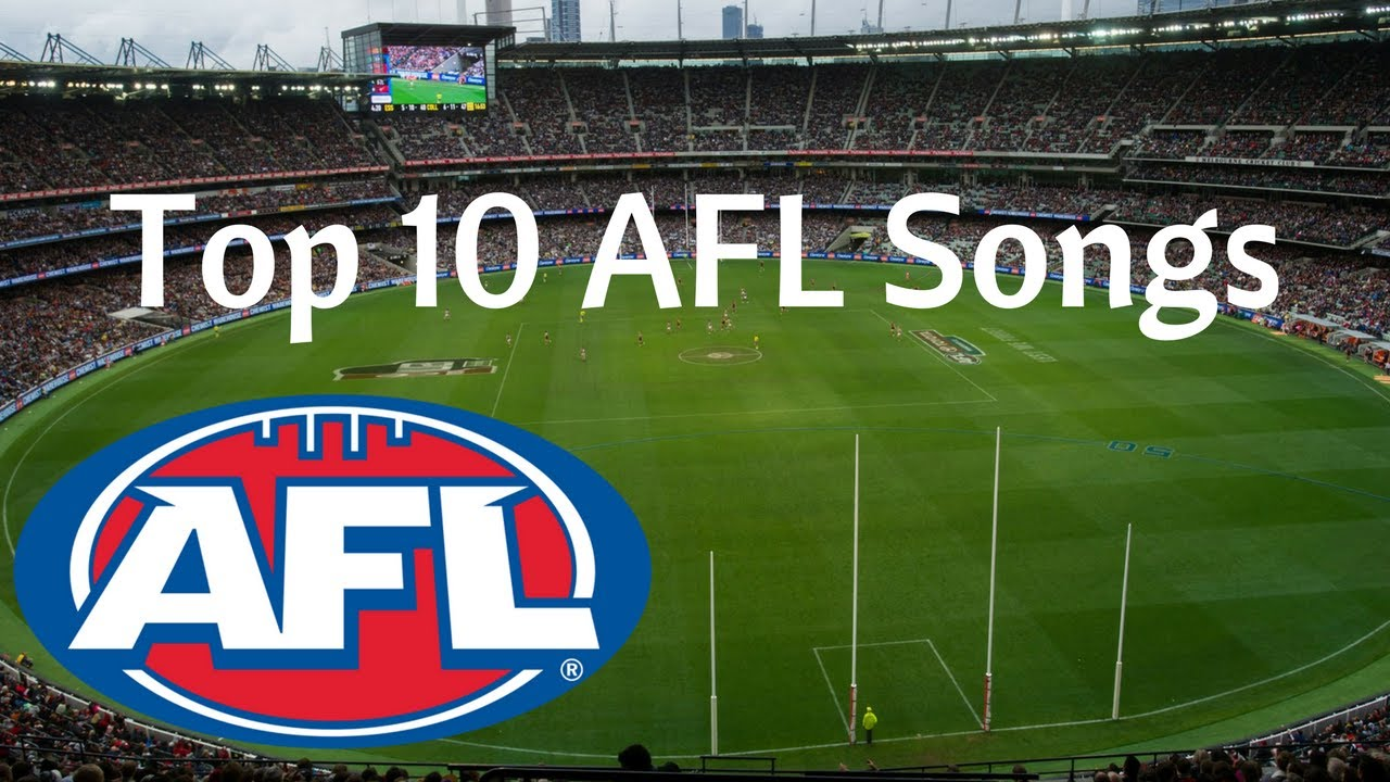 Top 10 AFL Theme Songs