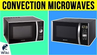 10 Best Convection Microwaves 2019
